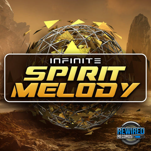 Infinite - Spirit Melody - Rewired Records