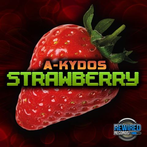 A-kydos - Strawberry - Rewired Records