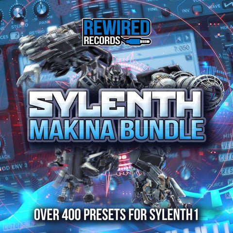 Sylenth Makina Bundle (Sylenth1 Presets) - Rewired Records