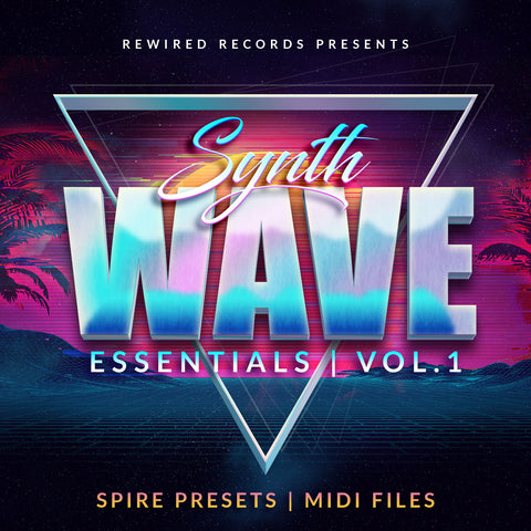 SynthWave Essentials Vol 1 for Spire - Rewired Records