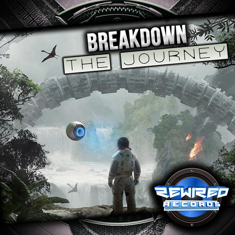 Breakdown - The Journey - Rewired Records