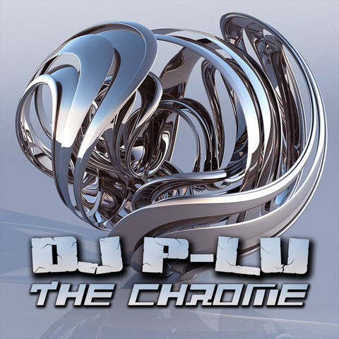 DJ P-Lu - The Chrome - Rewired Records