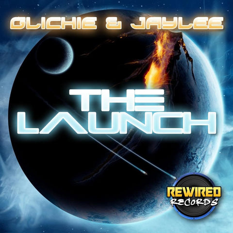 Glichie & Jaylee - The Launch - Rewired Records