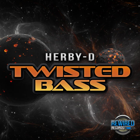Herby-D - Twisted Bass - Rewired Records