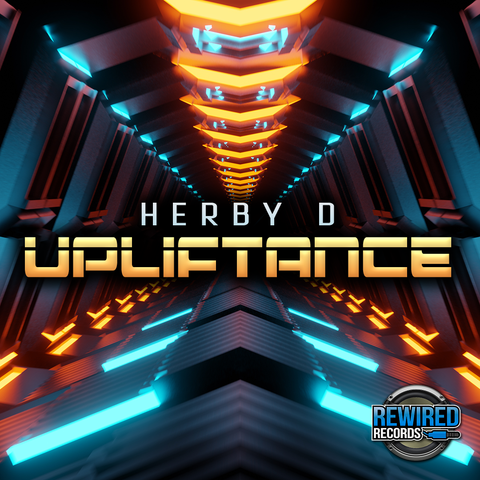 Herby-D - Upliftance - Rewired Records