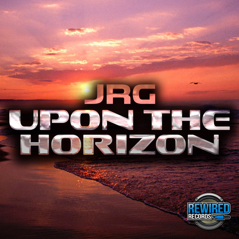 JRG - Upon The Horizon - Rewired Records