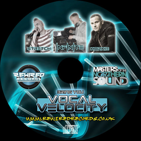 Dj Infinite MC Stretch MC Korkie - Vocal Velocity - Rewired Records