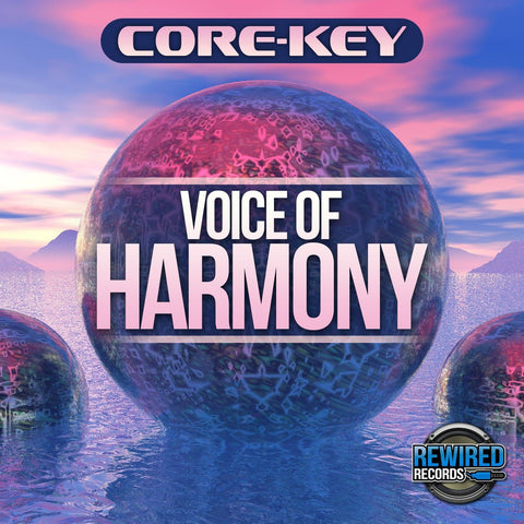 Core-Key - Voice Of Harmony - Rewired Records