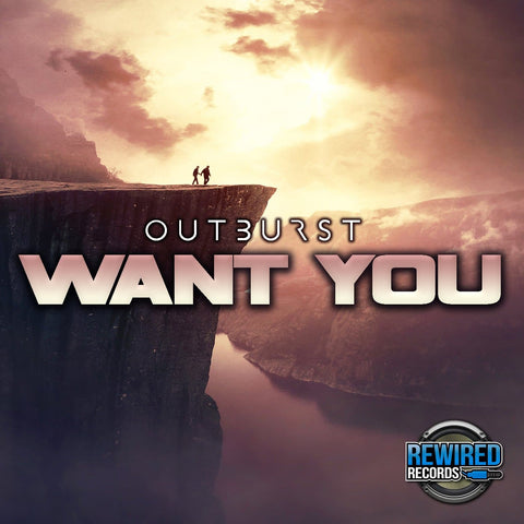 Outburst - Want You