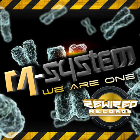 M-System - We Are One - Rewired Records