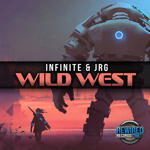 Infinite & JRG - Wild West - Rewired Records