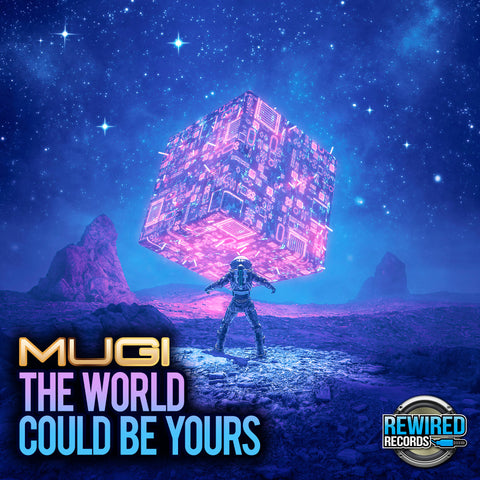 Mugi - The World Could Be Yours - Rewired Records