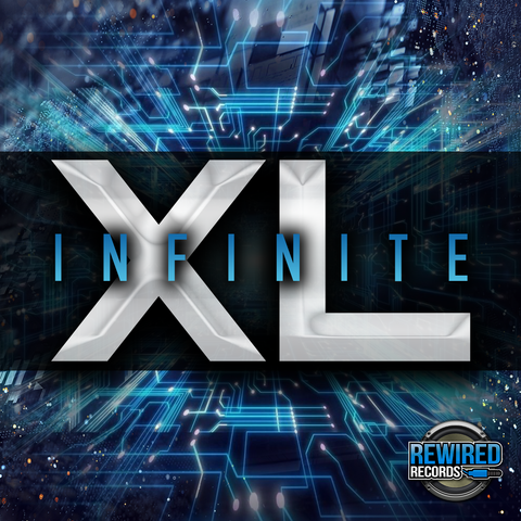 Infinite - XL - Rewired Records