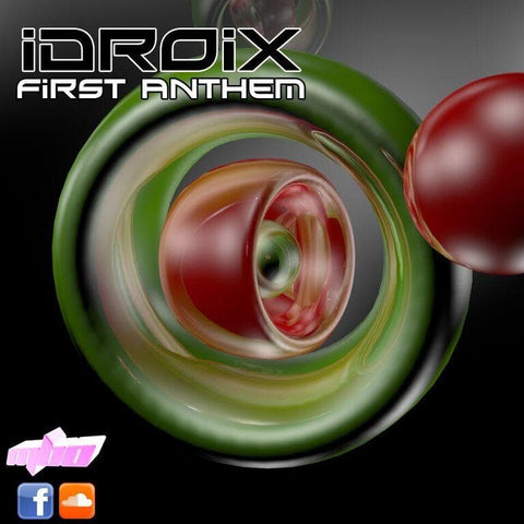 Idroix - First Anthem - Rewired Records