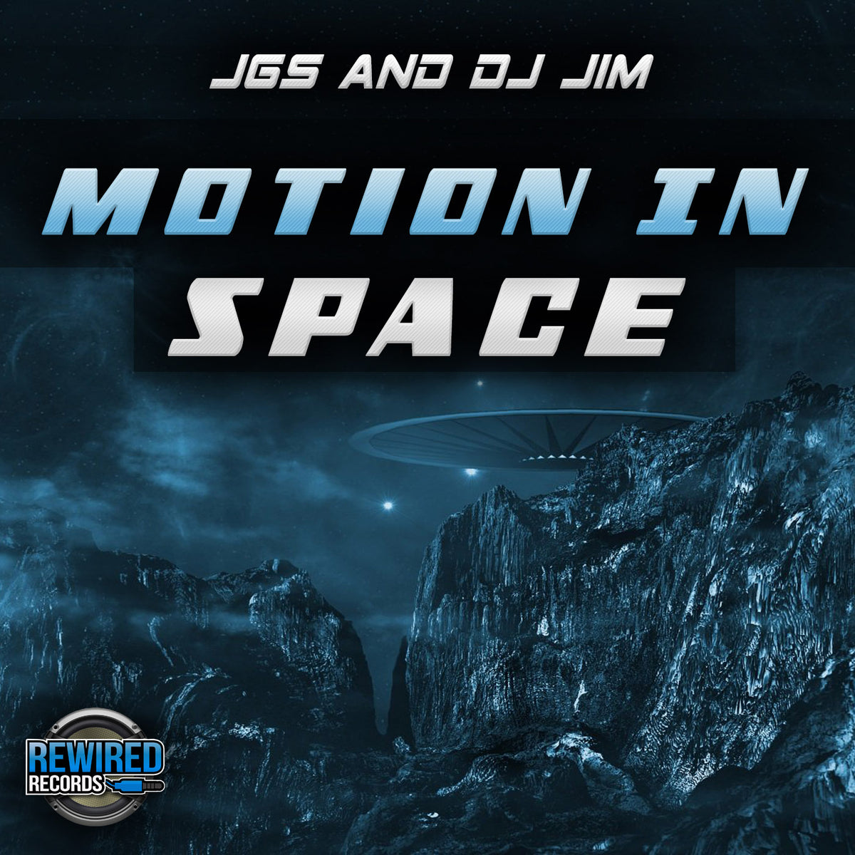 Jgs Amp Dj Jim Motion In Space Rewired Records