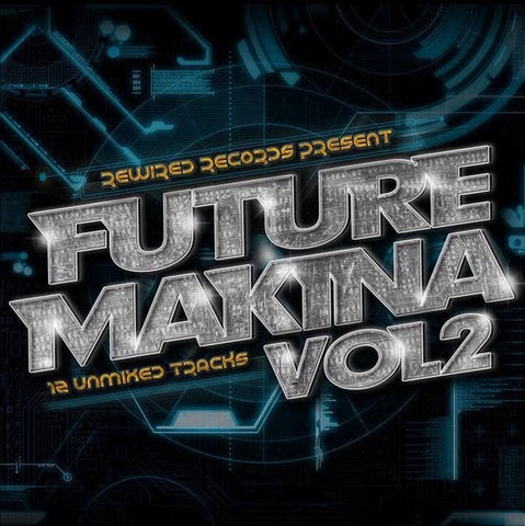 Future Makina Vol. 2 (Download) - Rewired Records