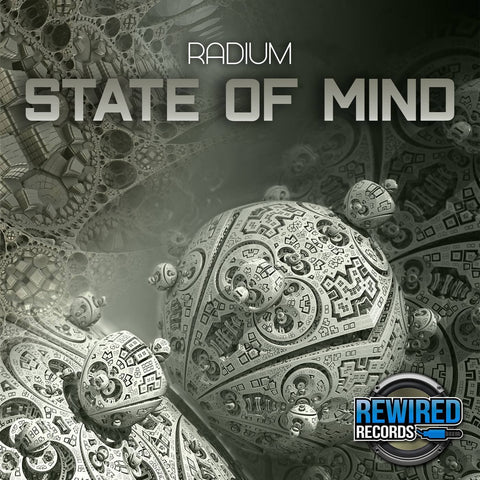 Radium - State Of Mind (Extended Mix) - Rewired Records