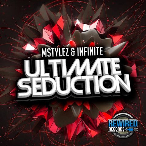 Mstylez & Infinite - Ultimate Seduction - Rewired Records