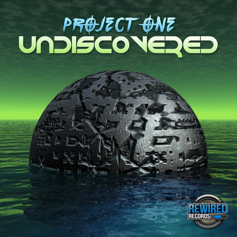 Project One - Undiscovered - Rewired Records
