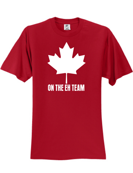 On The Eh Team 3930 Slogan Humorous Tee Shirt