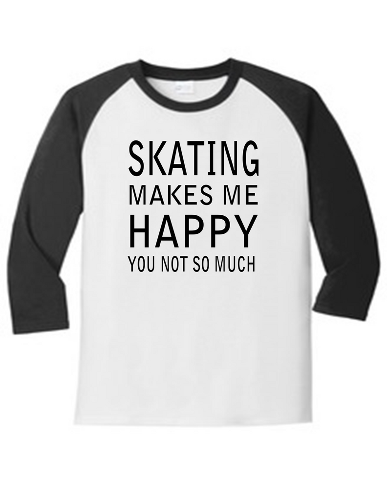 Skating Makes Me Happy 5700 Raglan Men's Funny T Shirt Slogan Humorous