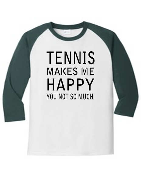Tennis Makes Me Happy