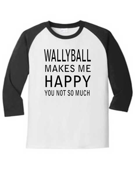 Wallyball Makes Me Happy 5700 Raglan Men's Funny T Shirt Humorous