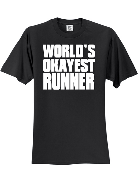 Worlds Okayest Runner 3930 Slogan Humorous Men's Funny Tee Shirt