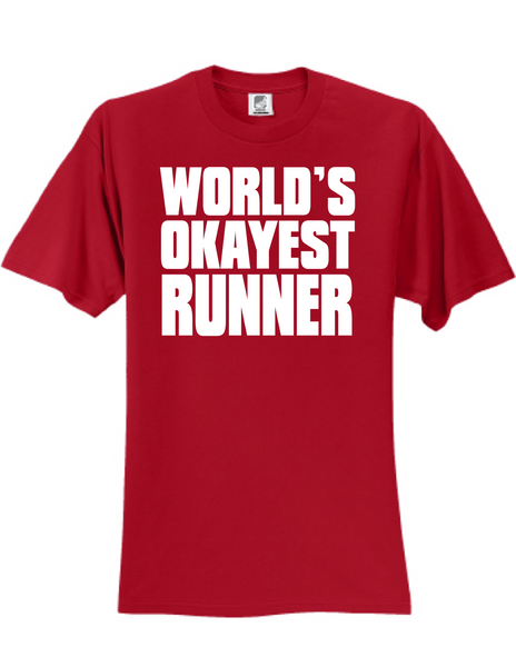 Worlds Okayest Runner 3930 Slogan Humorous Tee Shirt