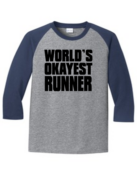 Worlds Okayest Runner