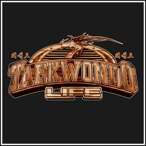 TAEKWONDO LIFE Carved in Wood- Taekwondo T-Shirt • FREE SHIPPING AST-415 - Rhino Junction Apparel - 1