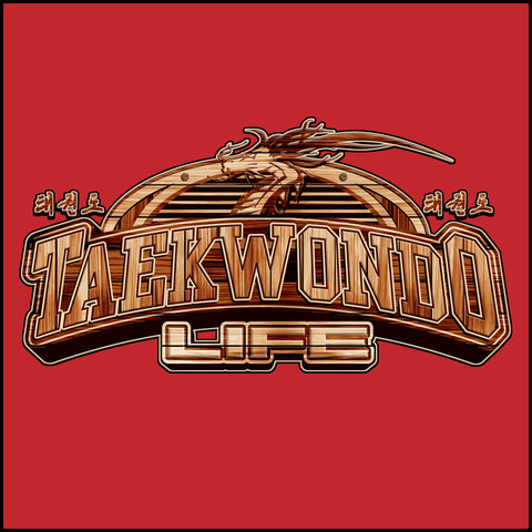TAEKWONDO LIFE Carved in Wood- Taekwondo T-Shirt -YSST-415 - Rhino Junction Apparel - 1