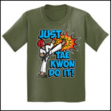 Cool Kick! - T-Shirts are a Great TAEKWONDO GIFT!-Just Tae Kwon DO IT! YBSS432 - Rhino Junction Apparel - 3