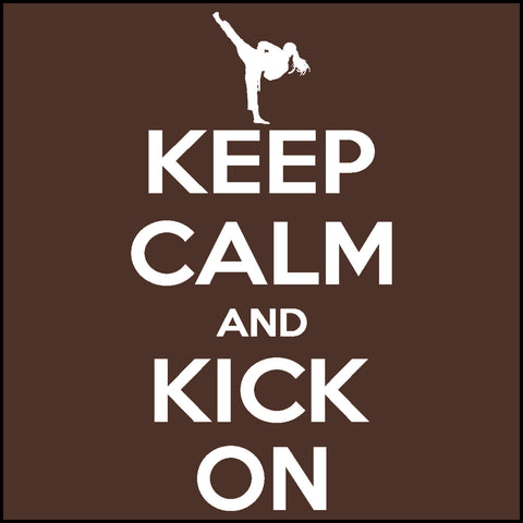 Keep Calm & Kick On!-MARTIAL ARTS T-SHIRT -JST-433 - Rhino Junction Apparel - 1