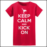 Keep Calm & Kick On!-MARTIAL ARTS T-SHIRT -JST-433 - Rhino Junction Apparel - 4