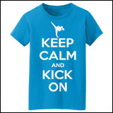 Keep Calm & Kick On!-Martial Arts Graphic Tee - Classic Design - MST-433 - Rhino Junction Apparel - 2