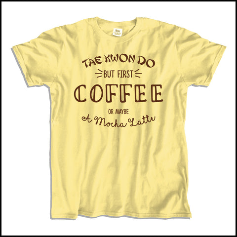 TAEKWONDO T-SHIRT • COFFEE, TKD AND MOCHA LATTE T-SHIRT - ASST-463 - Rhino Junction Apparel - 1