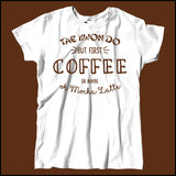TAEKWONDO T-SHIRT • COFFEE, TKD AND MOCHA LATTE T-SHIRT - MSST463 - Rhino Junction Apparel - 4