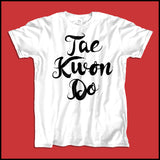 Beautiful Taekwondo T-Shirt - Tae Kwon Do Brush Text  - FREE SHIPPING ASST-464 - Rhino Junction Apparel - 4