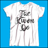 Beautiful Taekwondo T-Shirt - Tae Kwon Do Brush Text  - FREE SHIPPING MSST-464 - Rhino Junction Apparel - 4
