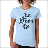 Beautiful Taekwondo T-Shirt - Tae Kwon Do Brush Text  - FREE SHIPPING MSST-464 - Rhino Junction Apparel - 2