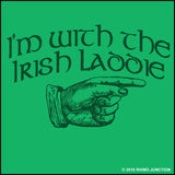 "IRISH T-SHIRT-Juniors • CUTE ST. PAT'S TEE - ""I'M WITH THE IRISH LADDIE!""-JST5503 - Rhino Junction Apparel - 1"