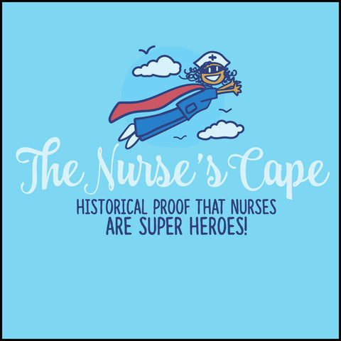 JUNIORS NURSE T-SHIRT• Nurse Cape Proves Nurses are Super Heroes! Cute! JSST-4401 - Rhino Junction Apparel - 1