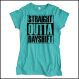 JUNIORS NURSE T-SHIRT • Straight Outta Day Shift! • Compton Parody-JSST-4409 - Rhino Junction Apparel - 2