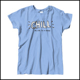 "MISSY NURSE T-SHIRT •""CHILL...I'm a Nurse"" Trendy design Graphic Tee • MSST-4411 - Rhino Junction Apparel - 2"