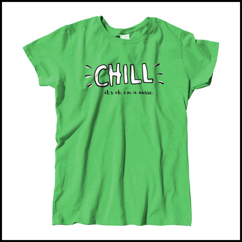 "MISSY NURSE T-SHIRT •""CHILL...I'm a Nurse"" Trendy design Graphic Tee • MSST-4411 - Rhino Junction Apparel - 3"