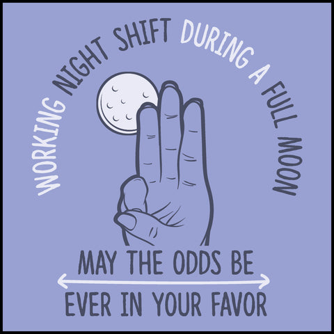 MISSY NURSE T-SHIRT • Nurses: May the Odds be Ever in your Favor!-MSST-4417 - Rhino Junction Apparel - 1