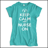 JUNIORS NURSE T-SHIRT • KEEP CALM and NURSE ON• Free Shipping!-JSST-4419 - Rhino Junction Apparel - 4