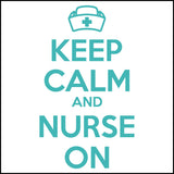 JUNIORS NURSE T-SHIRT • KEEP CALM and NURSE ON• Free Shipping!-JSST-4419 - Rhino Junction Apparel - 1