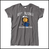 "MISSY NURSE T-SHIRT • ""Keep Talking! I'm Assessing You!"" LOL! Funny-MSST-4420 - Rhino Junction Apparel - 4"